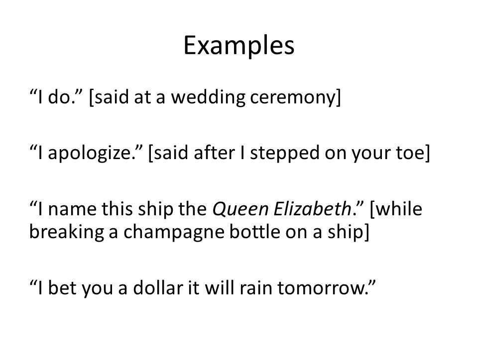 Examples I do. [said at a wedding ceremony]